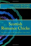 Scottish Romance Chicks, Connor MacDongle and Franchesca MacDongle, 1499354045