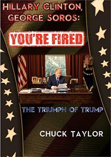 hillary-clinton-george-soros-youre-fired-the-triumph-of-trump