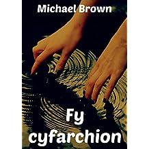 Fy cyfarchion (Welsh Edition)