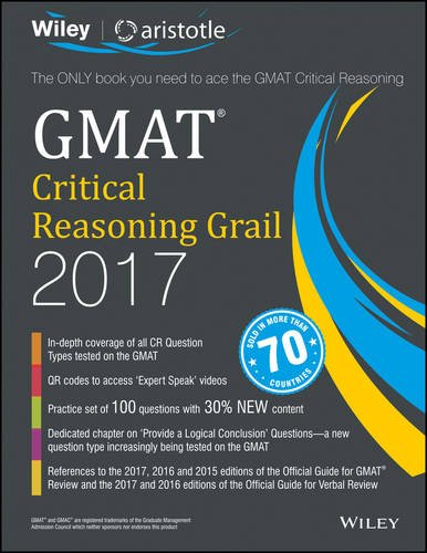 Wiley'S GMAT Critical Reasoning Grail 2017