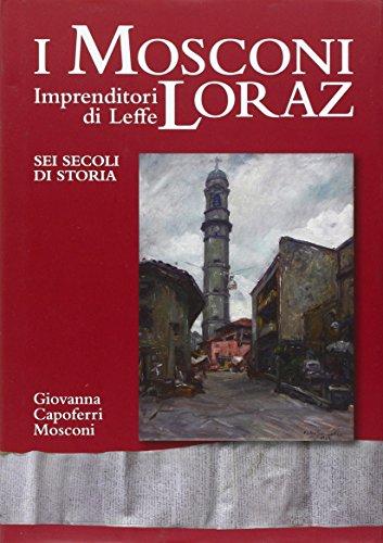 i-mosconi-loraz-imprenditori-di-leffe-sei-secoli-di-storia