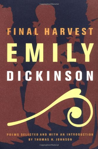 Final Harvest: Poems: Emily Dickinson's Poems