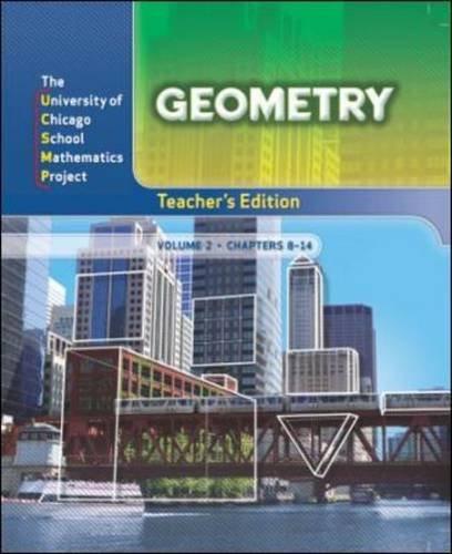Geometry: Teacher's Edition Volume 2 (UCSMP PRE TRANSITION MATHEMATICS)
