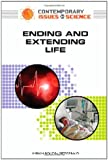 Ending and Extending Life, Peter Faguy and Miriam Boleyn-Fitzgerald, 0816062056