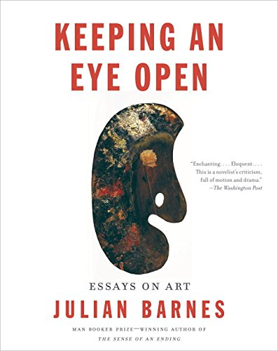 Keeping An Eye Open: Essays On Art (Vintage International)