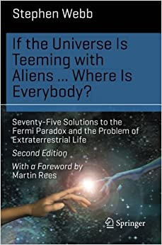 If the Universe Is Teeming with Aliens . . . WHERE IS EVERYBODY? (Science and Fiction)