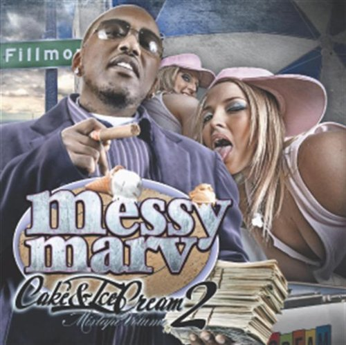 Cake & Ice Cream 2 by Messy Marv (2009) Audio CD (Messy Marv Cake And Ice Cream 2)