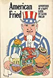 American Fried:  Adventures of a Happy Eater