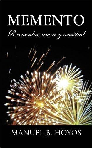 Book Memento: Recuerdos, Amor y Amistad