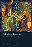 Radicalizing Enactivism: Basic Minds without Content (MIT Press)