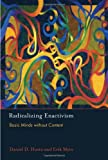 Radicalizing Enactivism : Basic Minds Without Content, Hutto, Daniel D. and Myin, Erik, 0262018543