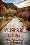 BAD TRIP SOUTH