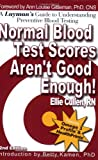 Normal Blood Test Scores Aren't Good Enough!