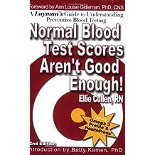 Normal Blood Test Scores Aren't Good Enough!