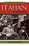 img - for Historical Dictionary of Italian Cinema (Historical Dictionaries of Literature and the Arts) by Gino Moliterno (2008-09-28) book / textbook / text book