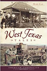 West Texas Tales (American Chronicles) Paperback