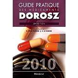 Guide Pratique des Medicaments, P. Dorosz, 0320006964