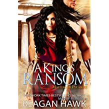 A King's Ransom (Masters of Pleasure Book 1)