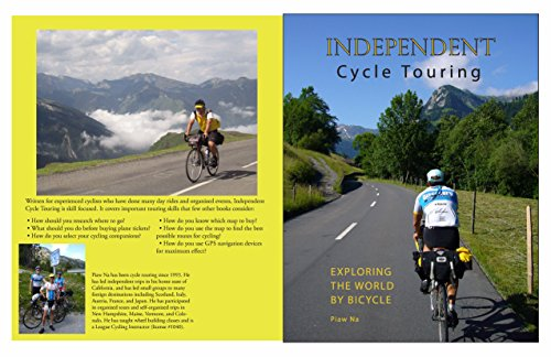 Independent Cycle Touring: Exploring the World By Bicycle