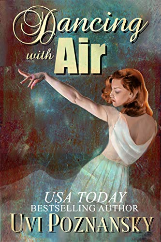 Dancing with Air: WWII love story (Still Life with, used for sale  Delivered anywhere in USA