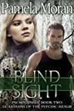 Blind Sight (PSI Sentinels: Book Two, Guardians of the Psychic Realm) (PSI Sentinels: Guardians of the Psychic Realm 2)