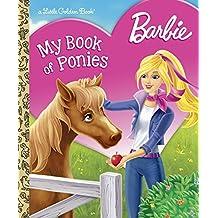 Barbie: My Book of Ponies (Barbie) (Little Golden Book)