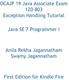 OCAJP 19 Java Associate Exam 1Z0-803 Exception Handling Tutorial