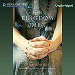 In the Kingdom of Men | Kim Barnes