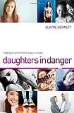 Daughters in Danger, Elayne Bennett, 1595554505