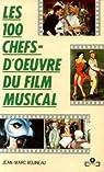 Les 100 chefs-d'oeuvre du film musical par Bouineau