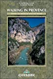 Walking in Provence: 42 walks throughout the region (Cicerone Guides)