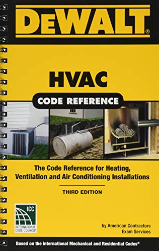 DEWALT HVAC Code Reference: Based on the 2018 International Mechanical Code (DEWALT Series)