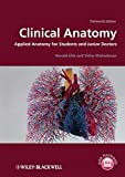 Clinical Anatomy - Applied Anatomy for Studentsand Junior Doctors 13e
