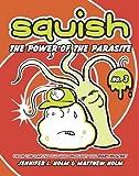 The Power of the Parasite, Jennifer L. Holm, Matt Holm, 0375937854