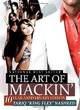 The Art Of Mackin'-10 Year Anniversary Edition
