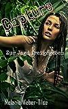 Capture: Zur Jagd freigegeben (German Edition)