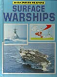 Surface Warships, Robert Van Tol, 0531049353