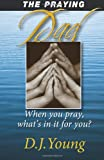 The Praying Dad, D. J. Young, 146112879X