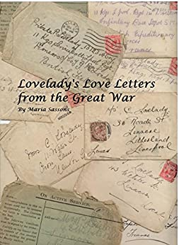 Amazon Loveladys Love Letters From The Great War