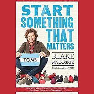 Start Something That Matters Audiobook