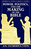 img - for Power, Politics, and the Making of the Bible: An Introduction by Robert B. Coote (1990-11-03) book / textbook / text book