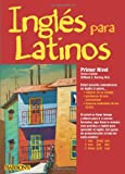 Ingles para Latinos, Level 1, William C. Harvey, 0764146033