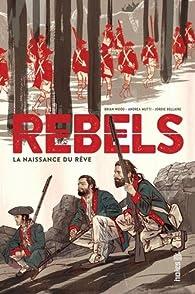Rebels par Brian Wood