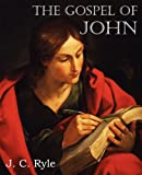 The Gospel of John, J. C. Ryle, 1612036694