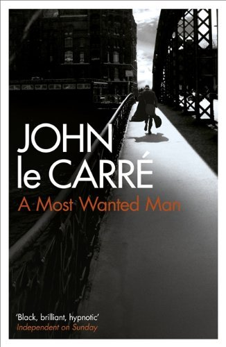 A Most Wanted Man by John le Carr+ (2009-06-25)