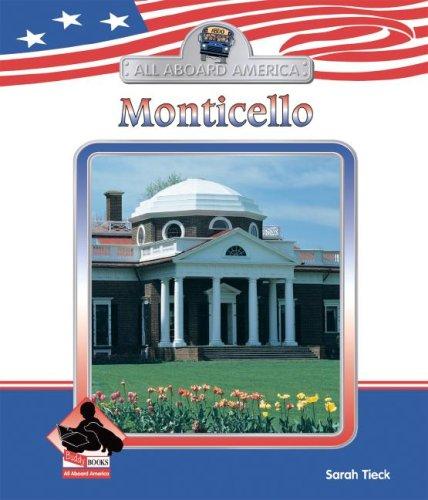 Read Online Monticello (All Aboard America) pdf epub