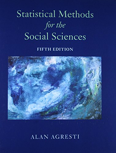 Statistical Methods for the Social Sciences (5th Edition)
