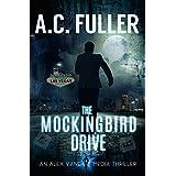 The Mockingbird Drive (An Alex Vane Media Thriller, Book 3)