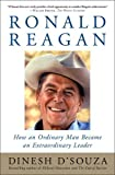 img - for Ronald Reagan: How an Ordinary Man Became an Extraordinary Leader book / textbook / text book