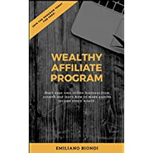Wealthy Affiliate Program - Make passive income from scratch